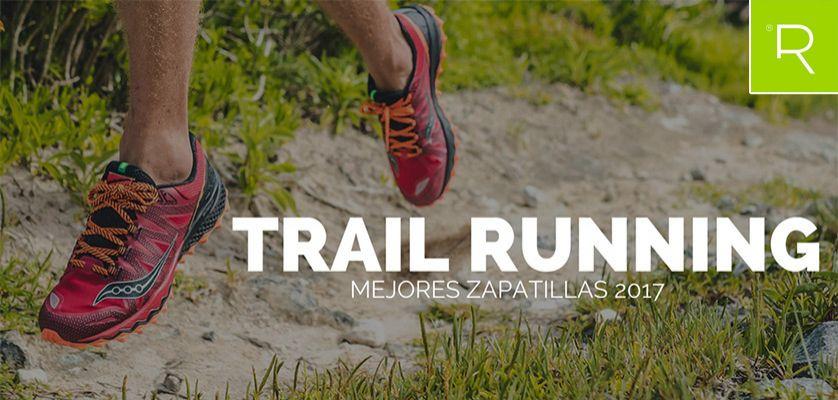 Las 13 mejores zapatillas de trailrunning 2017