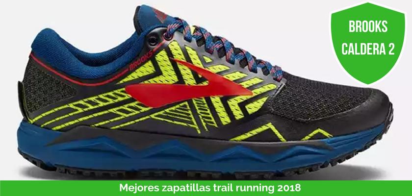 Las mejores zapatillas de trail running 2018 - Brooks Caldera 2