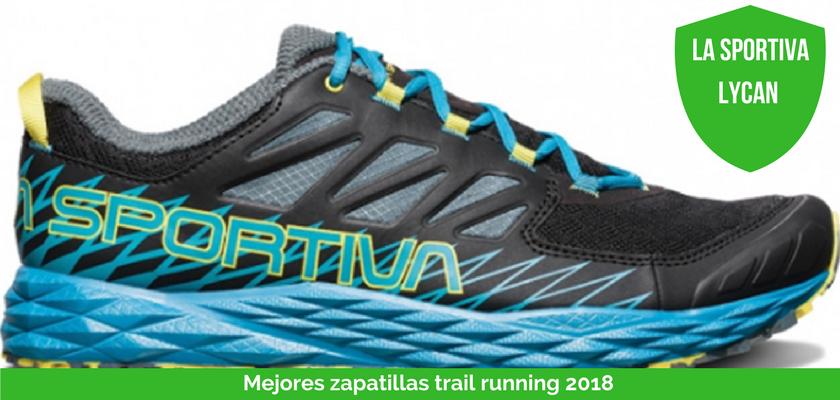 Las mejores zapatillas de trail running 2018 - La Sportiva Lycan