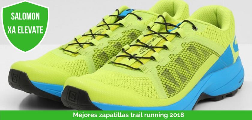 Las mejores zapatillas de trail running 2018 - Salomon XA Elevate