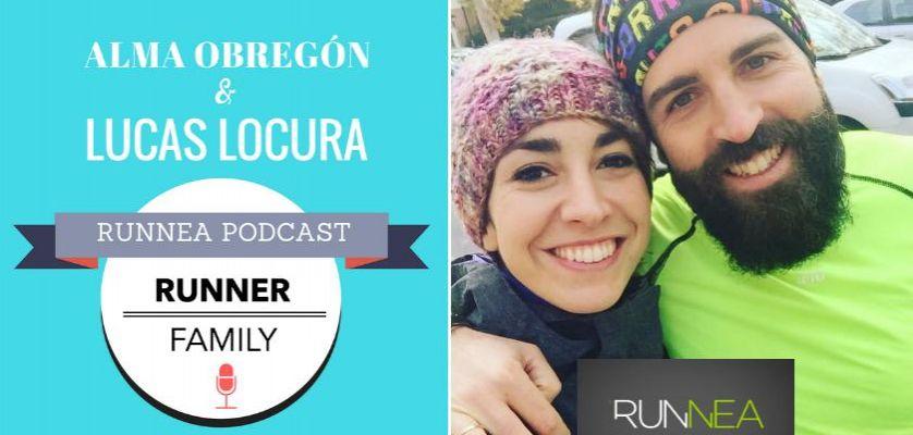 Alma Obregón y Lucas Locura: La Runner Family