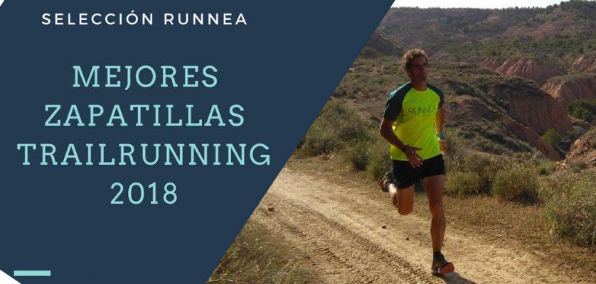 Mejores zapatillas trail running 2018