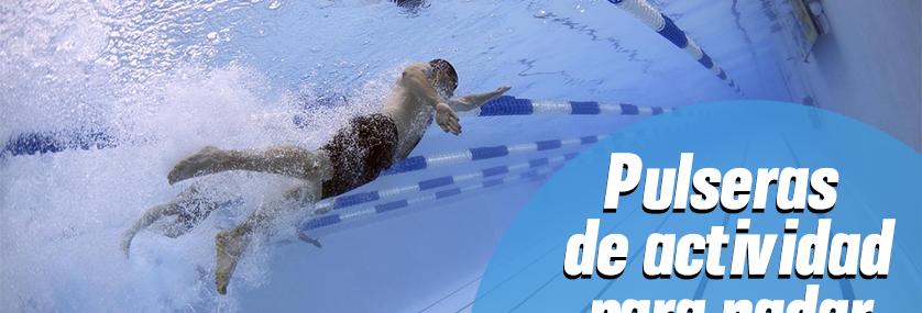 dcce86310bc8 Las 8 mejores pulseras de actividad para nadar