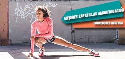 Las mejores zapatillas de running tope de amortiguación 2018 para runneantes neutros