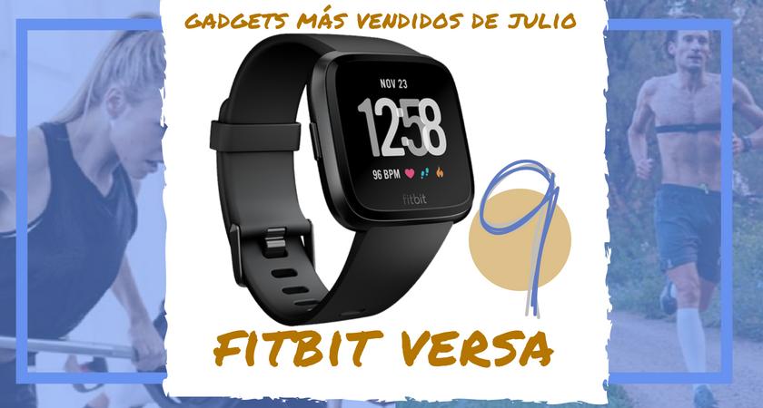 Los 10 gadgets deportivos de entrenamiento más vendidos del mes de julio - Fitbit Versa