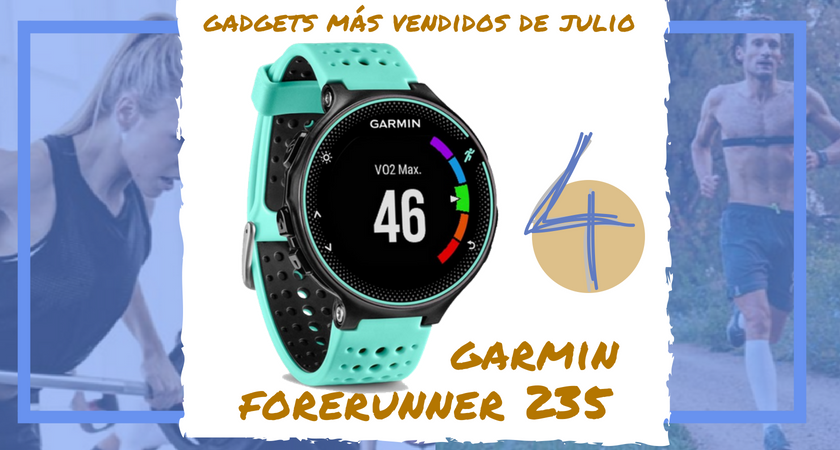 Los 10 gadgets deportivos de entrenamiento más vendidos del mes de julio - Garmin Forerunner 235