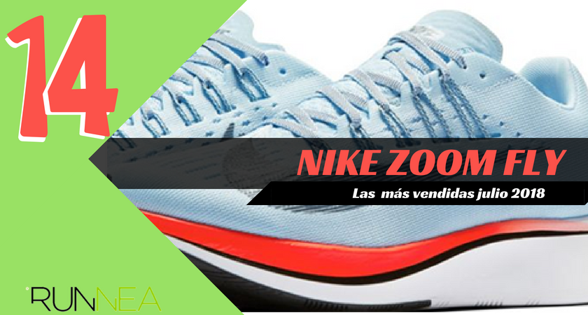 Las 15 zapatillas de running más vendidas del mes de julio 2018 - Nike Zoom Fly