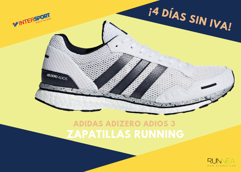 buy popular 9f289 d07b3 Zapatillas running en Intersport con 4 días sin IVA - Adidas Adizero Adios 3