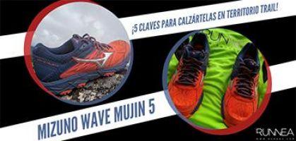 Las 5 claves de las Mizuno Wave Mujin 5 para convertirlas en tus zapatillas de trail running