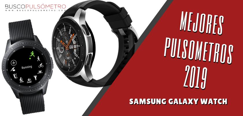 Mejores Pulsometros 2019 - Samsung Galaxy Watch