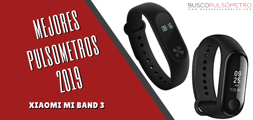 Mejores Pulsometros 2019 - Xiaomi Mi Band 3