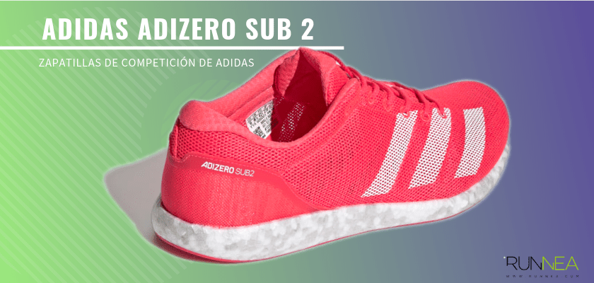 Las zapatillas de competición de Adidas más destacadas - Adidas Adizero Sub 2