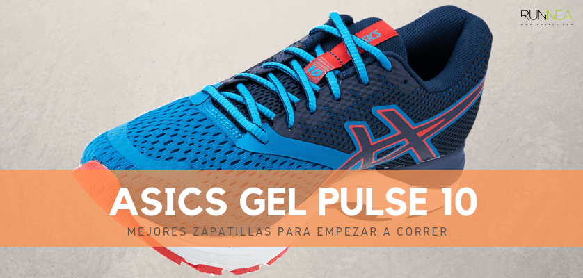 Mejores zapatillas para empezar a correr 2019 - ASICS Gel Pulse 10