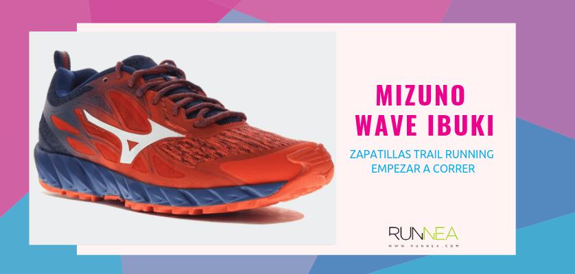 Las 10 zapatillas trail running para empezar a correr - Mizuno Wave Ibuki