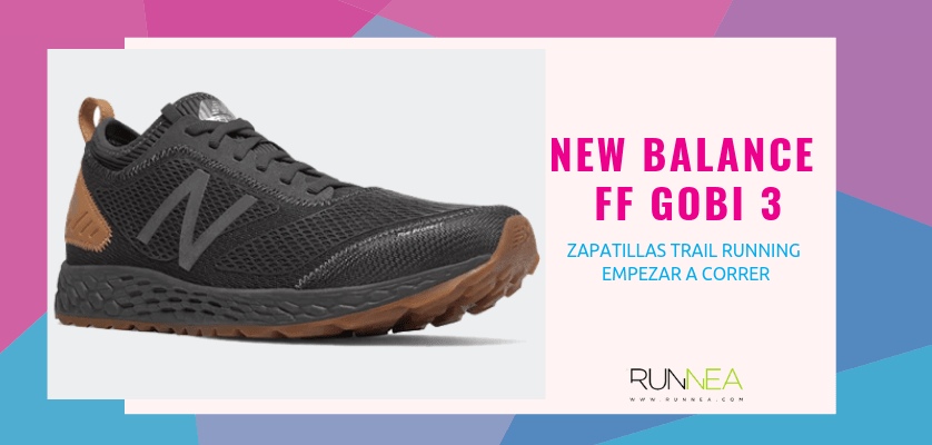 Las 10 zapatillas trail running para empezar a correr - New Balance Fresh Foam Gobi 3