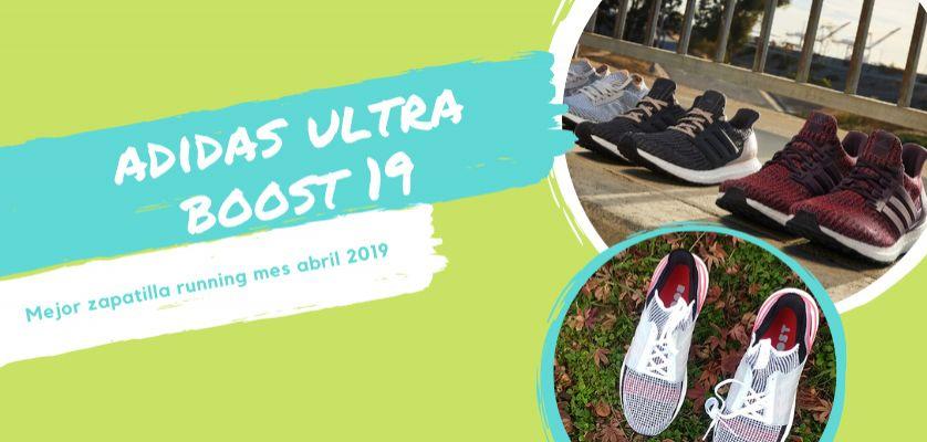 región zona doblado  adidas Ultra Boost 19, nombrada como mejor zapatilla de running del mes de  abril en Runnea