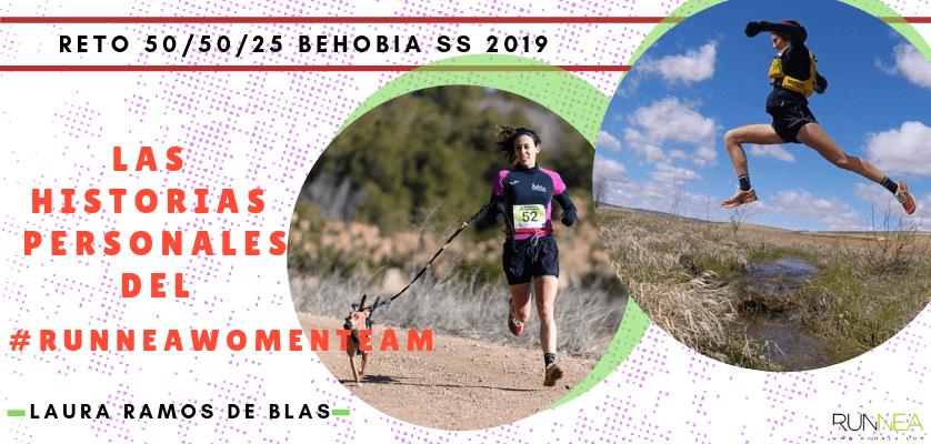 Historias runners de las 50 corredoras del Runnea Women Team - Laura Ramos De Blas