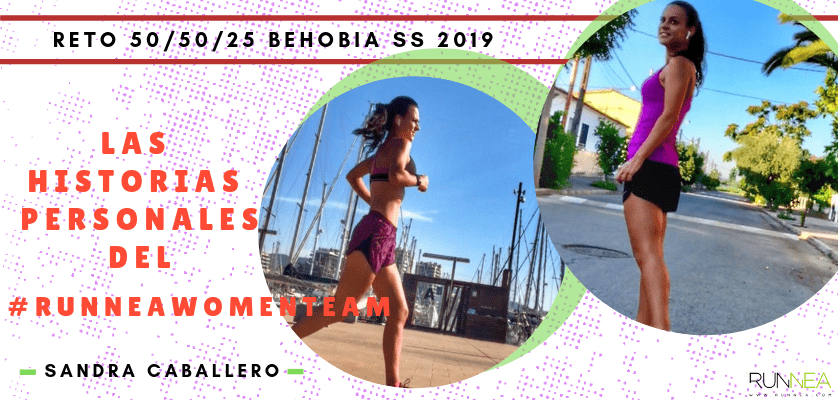 Historias runners de las 50 corredoras del Runnea Women Team - Sandra Caballero Rubio