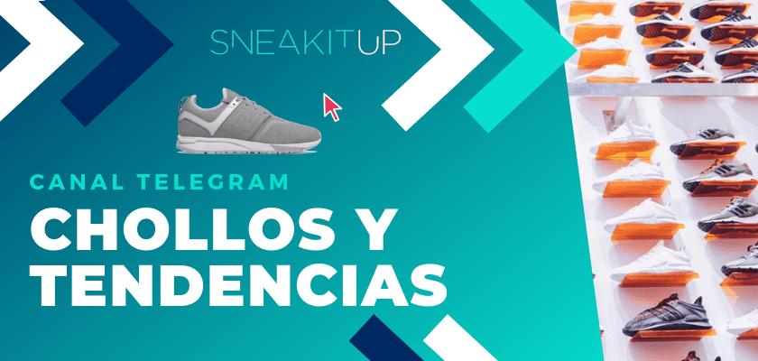 Canal telegram SneakitUp chollos y tendencias