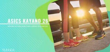 ASICS Gel Kayano 26: ¿Por qué necesitas una zapatilla de running de estabilidad?