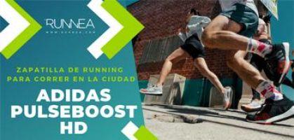Adidas Pulse Boost HD, zapatilla de running ideal para correr por la ciudad