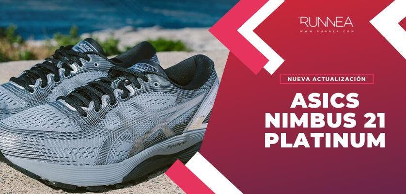 ASICS Nimbus 21 Platinum, una edición especial que aúna estiloso diseño con prestaciones de categoría superior