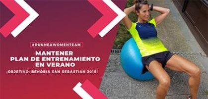 ¿Cómo mantener nuestro plan de entrenamiento en verano para preparar la Behobia San Sebastián 2019?