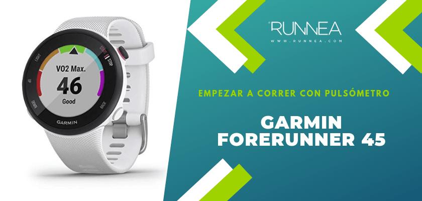 Empezar a correr con pulsómetro, Garmin Forerunner 45