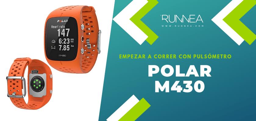 Empezar a correr con pulsómetro, Polar M430