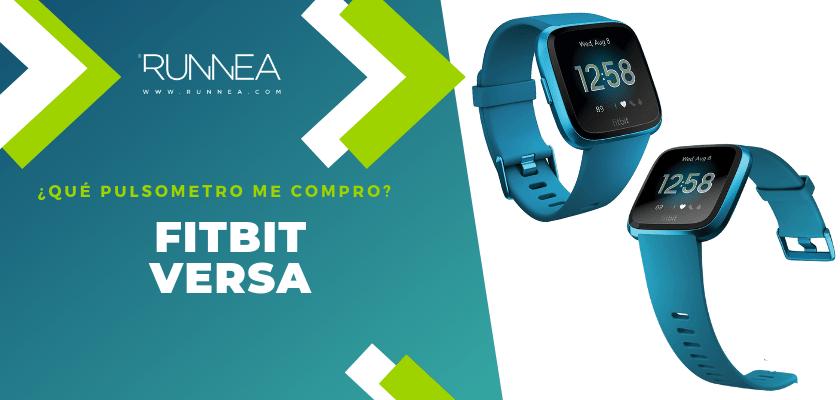 ¿Qué pulsometro me compro? - Fitbit Versa