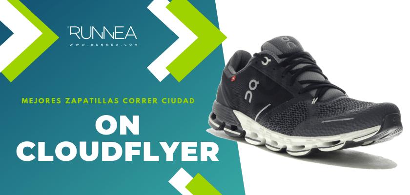 Las 10 mejores zapatillas para correr por la ciudad, On Cloudflyer