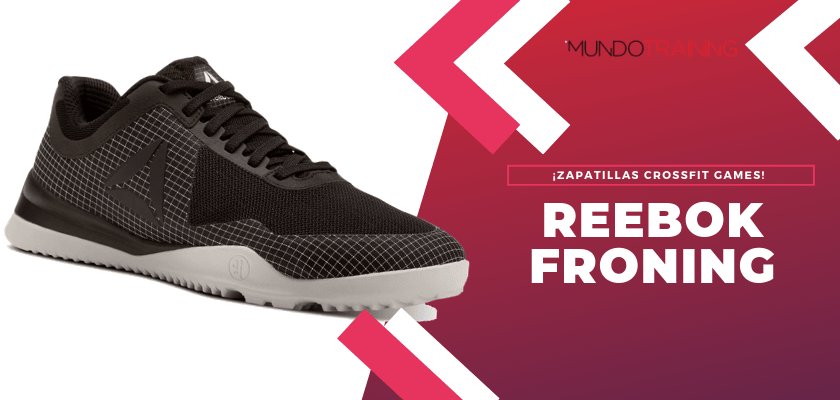 Las mejores zapatillas Reebok CrossFit Games - Reebok Froning