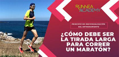 ¿De cuántos kilómetros tiene que ser la tirada larga de una media maratón y de una maratón?
