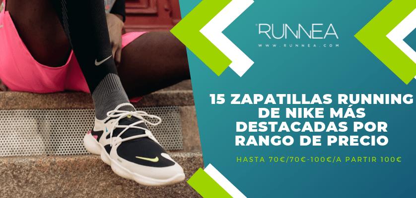 pub Nutrición Llamarada  15 zapatillas running de Nike más destacadas por rango de precio