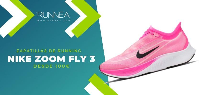 Las 15 zapatillas running de Nike más destacadas por rango de precio, Nike Zoom Fly 3