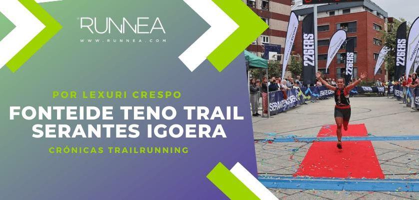 De la teoría a la práctica con Runnea Academy en la Fonteide Teno Trail 2019 y en la Serantes Igoera 2019