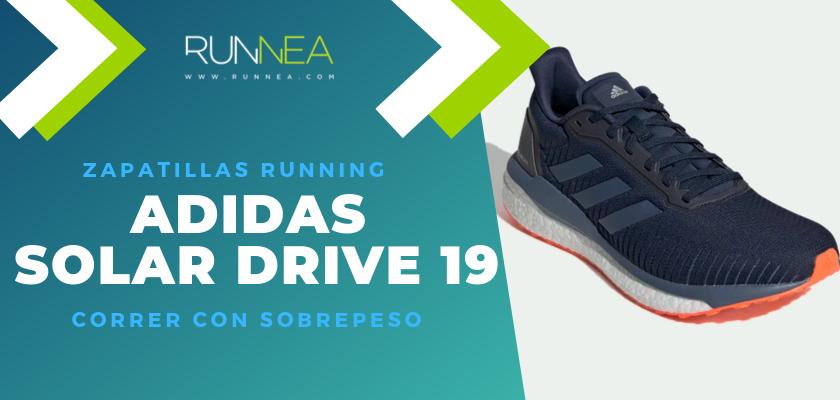 Mejores zapatillas para empezar a correr con sobrepeso 2019 - Adidas Solar Drive 19