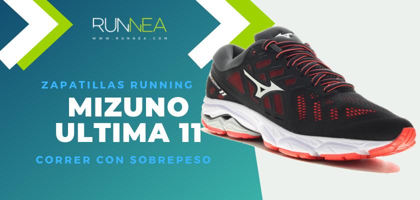 Mejores zapatillas para empezar a correr con sobrepeso 2019 - Mizuno Wave Ultima 11