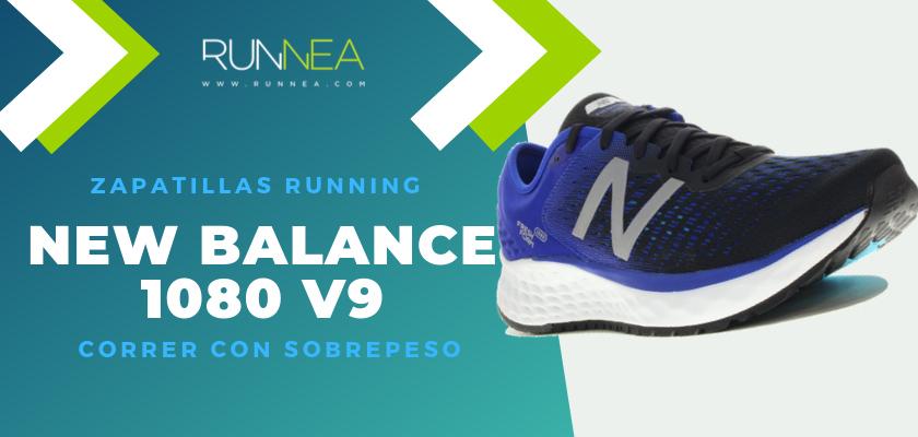 Mejores zapatillas para empezar a correr con sobrepeso 2019 - Mejores zapatillas para empezar a correr con sobrepeso 2019 - New Balance Fresh Foam 1080v9