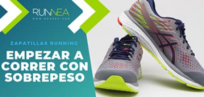Mejores zapatillas para empezar a correr con sobrepeso 2019