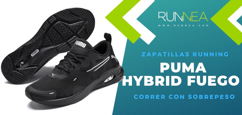 Mejores zapatillas para empezar a correr con sobrepeso 2019 - Puma Hybrid Fuego
