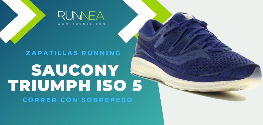 Mejores zapatillas para empezar a correr con sobrepeso 2019 - Saucony Triumph ISO 5