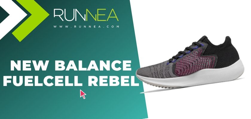 Mejores zapatillas running para mujer 2019, New Balance FuelCell Rebel