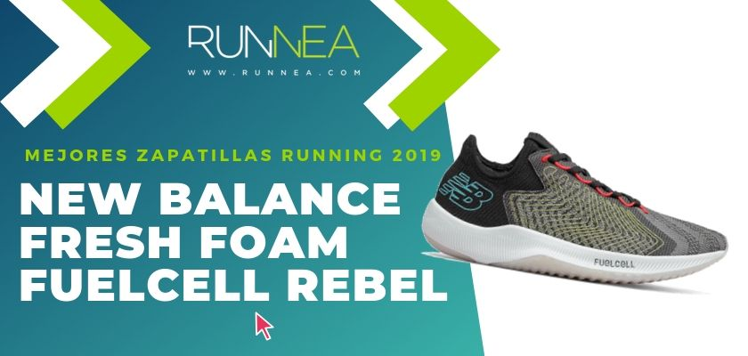 Las mejores zapatillas running 2019, New Balance Fresh Foam FuelCell Rebel