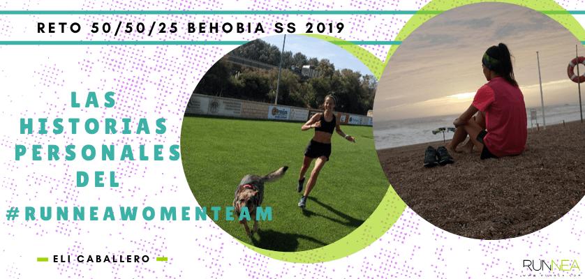 Historias runners de las 50 corredoras del Runnea Women Team - Eli Caballero