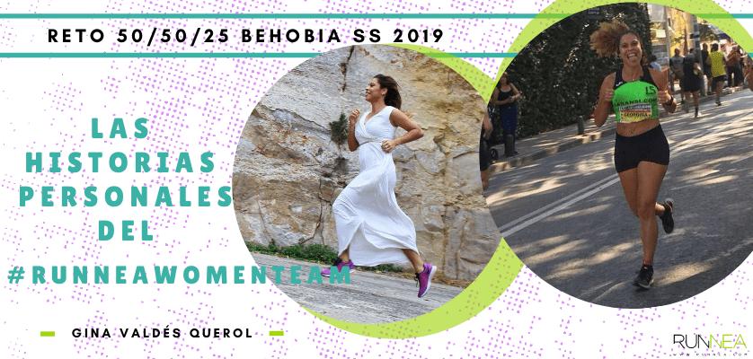 Historias runners de las 50 corredoras del Runnea Women Team - Gina Valdés Querol