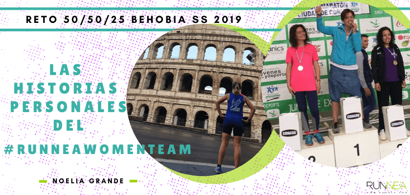 Historias runners de las 50 corredoras del Runnea Women Team - Noelia Grande Sánchez