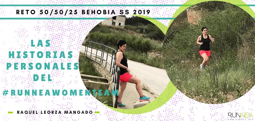 Historias runners de las 50 corredoras del Runnea Women Team - Raquel Leorza Mangado