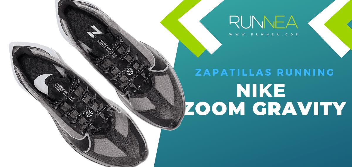 Nike Zoom Gravity, zapatilla voladora para mejorar tu