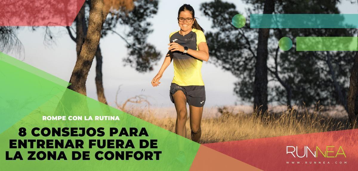 8 consejos para entrenar fuera de la zona de confort
